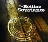 La Bottine Souriante – Appelation D'Origine Controlée