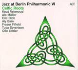 Celtic Roots  - Jazz at Berlin